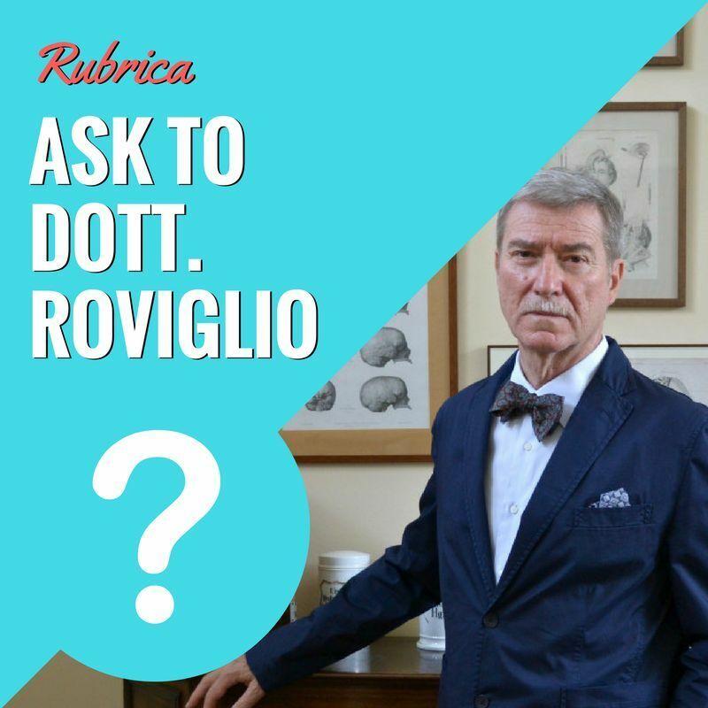 Rubrica Ask to Dott. Roviglio - News